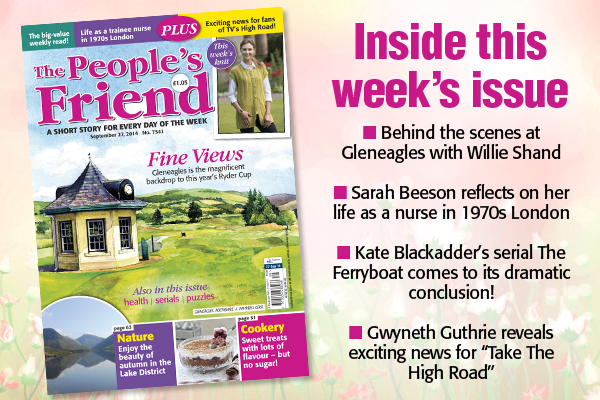 Exclusive new Nurse Sarah Hill stories in The People's Friend Mag